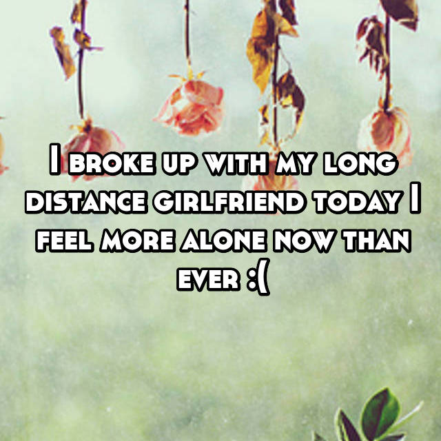 long-distance-relationship-breakup-confessions-11